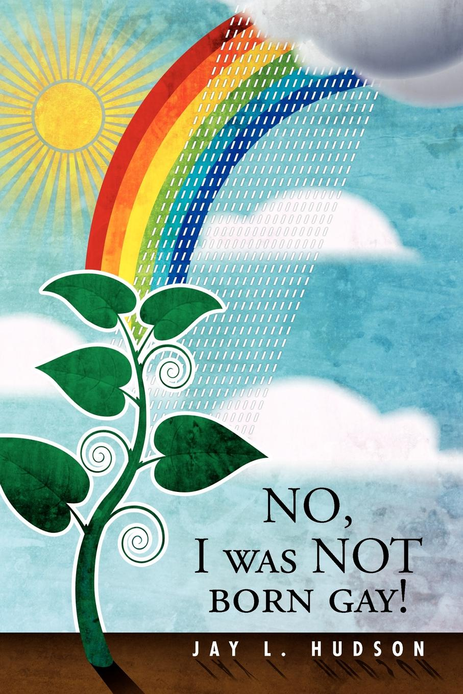 "No, I Was Not Born Gay! Книга""No, I Was Not Born Gay!""...."