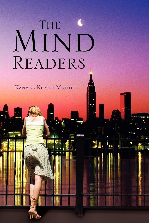 Kanwal Kumar Mathur The Mind Readers