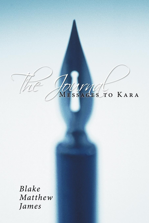 Blake Matthew James The Journal. Messages to Kara kara lennox baby by the book