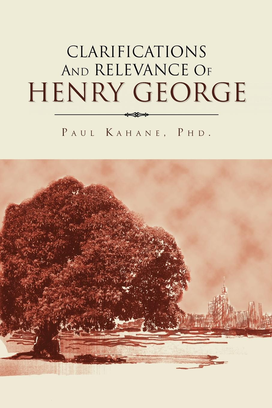 Paul Phd Kahane Clarifications and Relevance of Henry George george e marcus the relevance of ethnography today