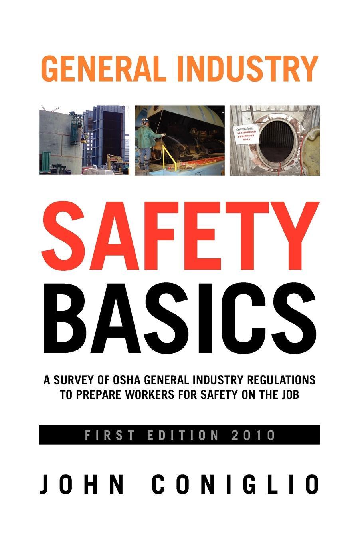 John Coniglio General Industry Safety Basics недорого