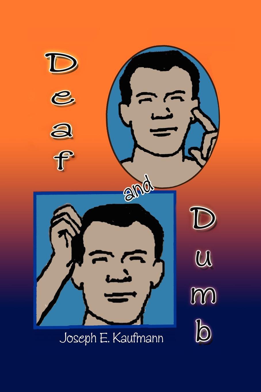 Joseph E. Kaufmann Deaf and Dumb кепка enjoi dumb step turquoise