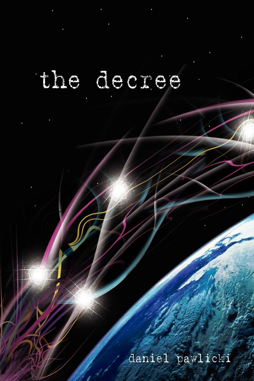 Фото - Daniel Pawlicki The Decree shari anton by king s decree