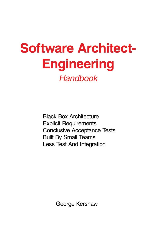 George Kershaw Software Architect-Engineering. Handbook goran bezanov software engineering