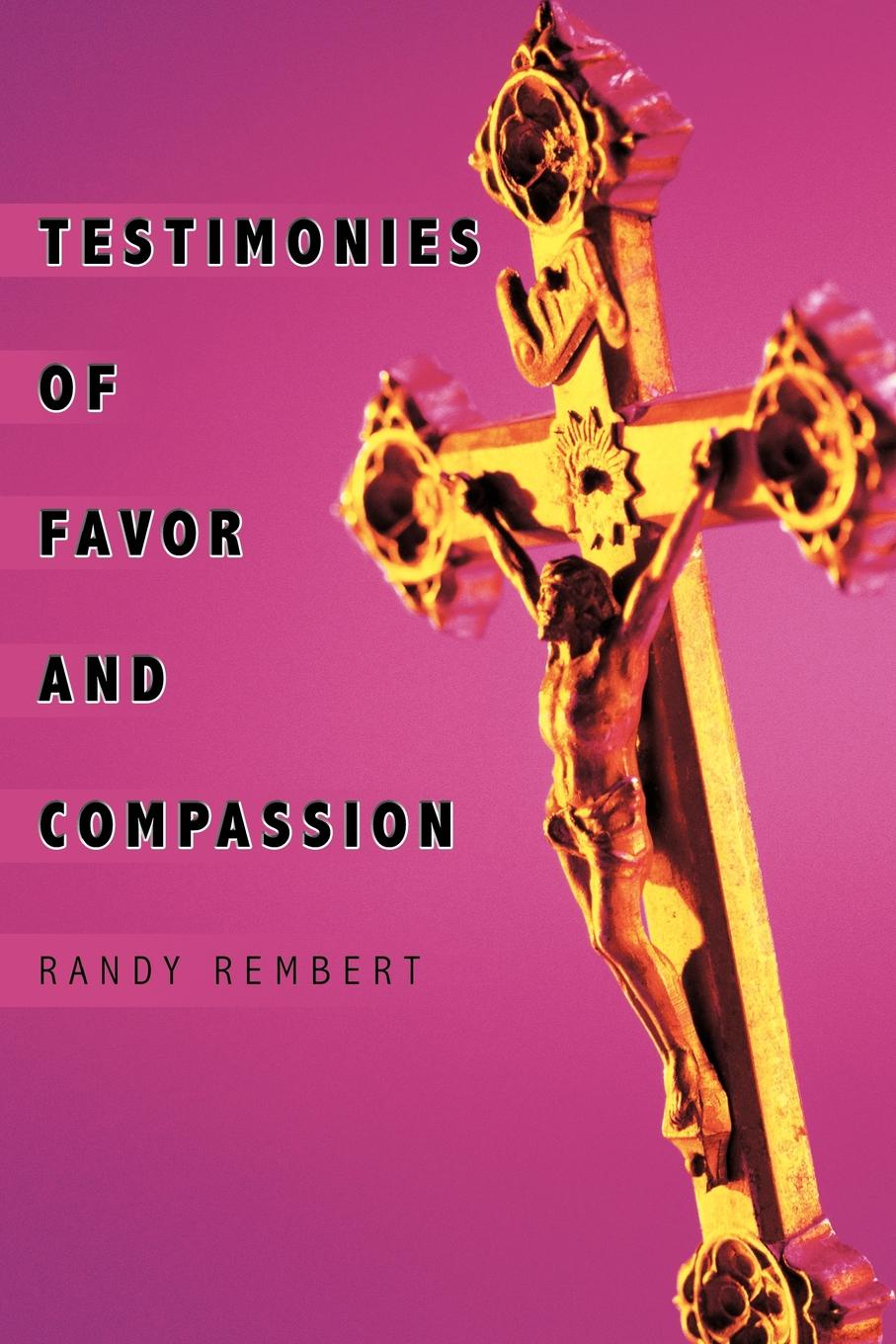 Randy Rembert Testimonies of Favor and Compassion olukayode oyediran he leadeth me autobiographical testimonies of olukayode oyediran