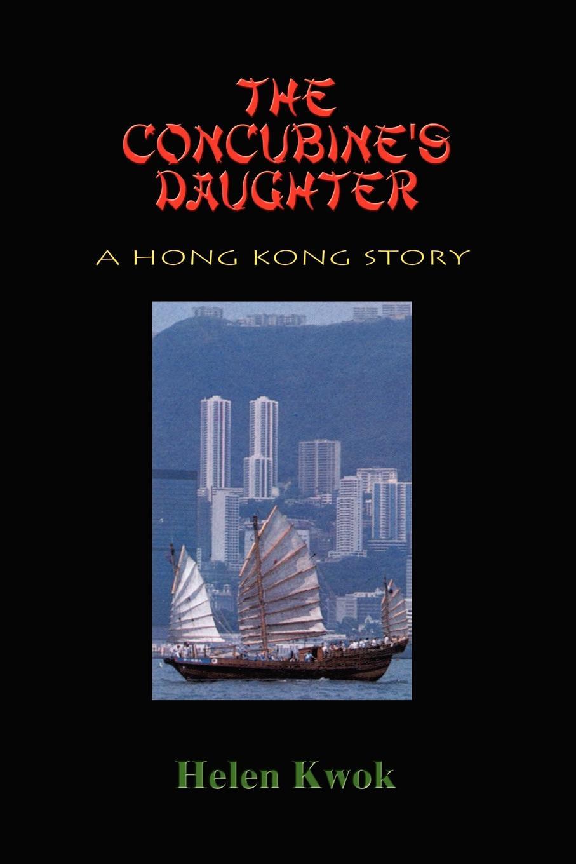 Helen Kwok The Concubine's Daughter. A Hong Kong Story radwimps hong kong