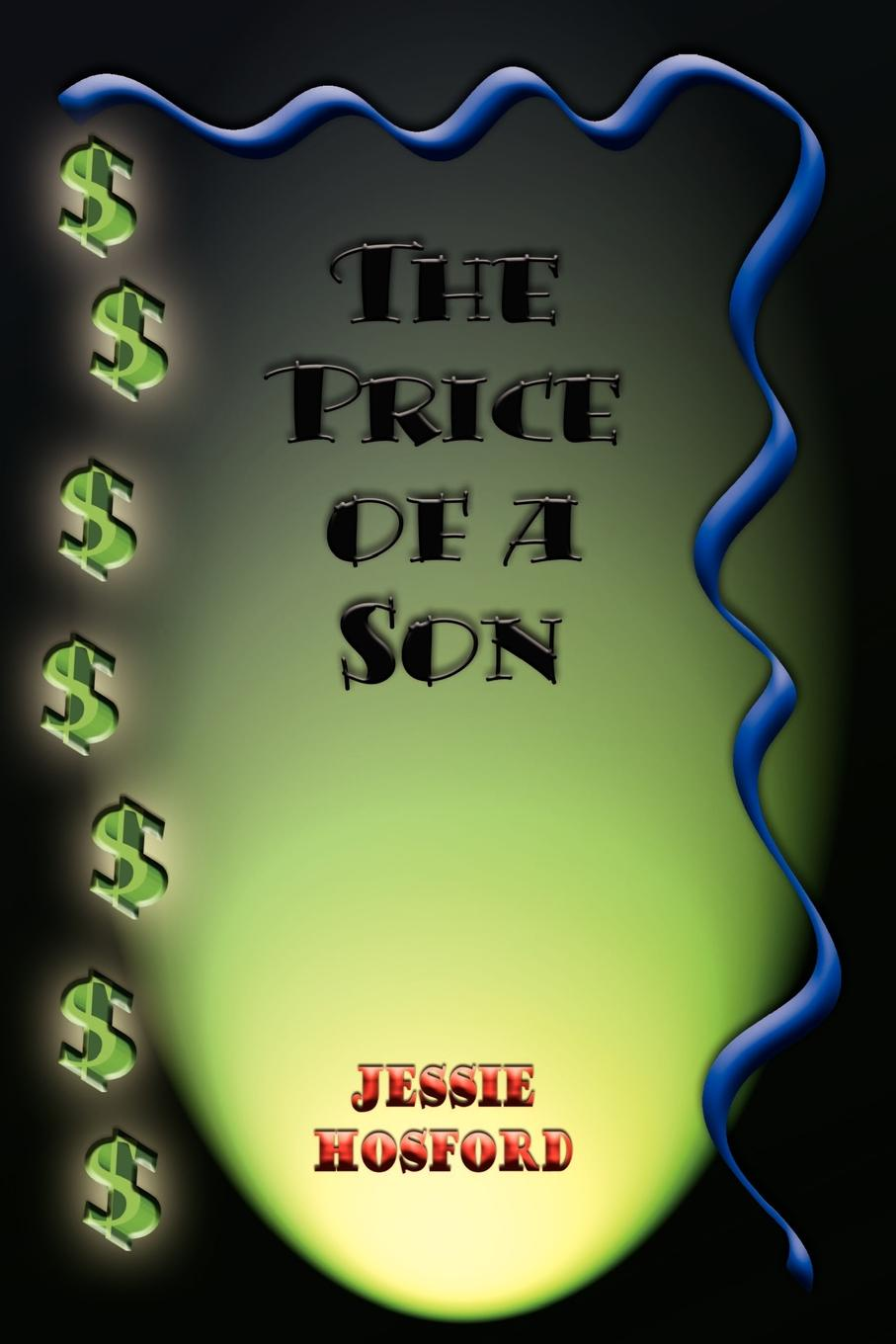 Jessie Hosford The Price of a Son the son