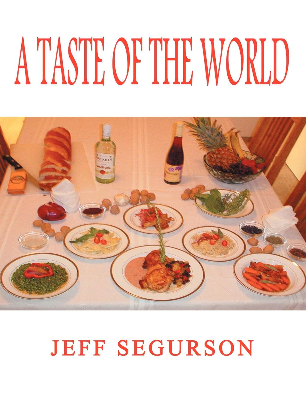 Jeff Segurson A Taste of the World the taste taste taste lp