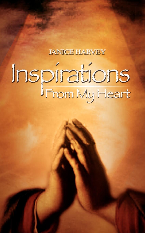 Janice Harvey Inspirations From My Heart