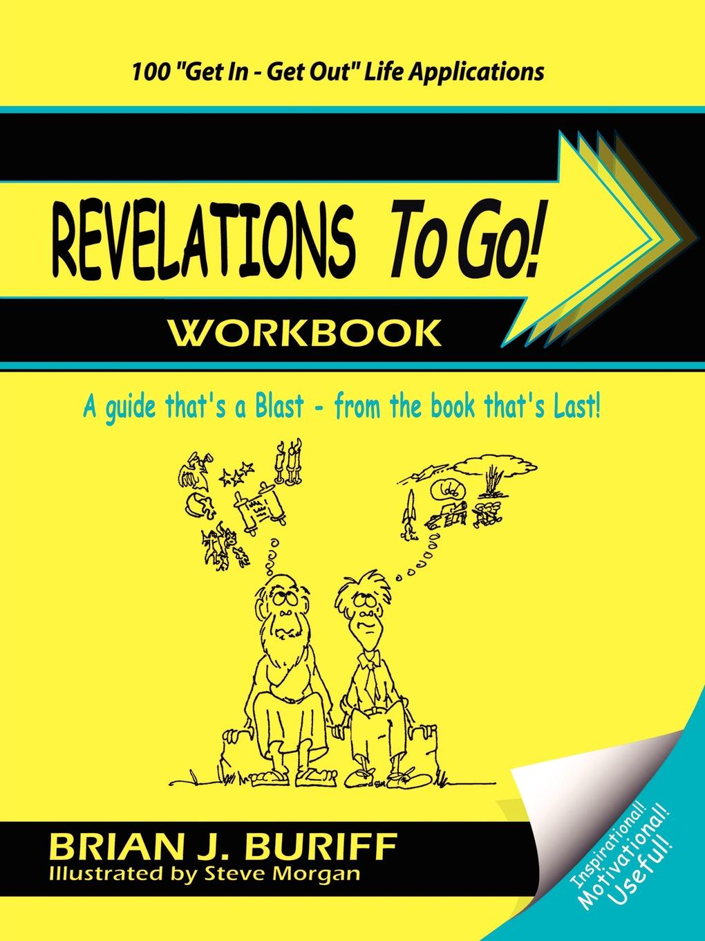 Brian J. Buriff Revelations to Go! Workbook. A Guide That's a Blast from the Book That's Last! blast pro series moscow самый зрелищный турнир по cs go