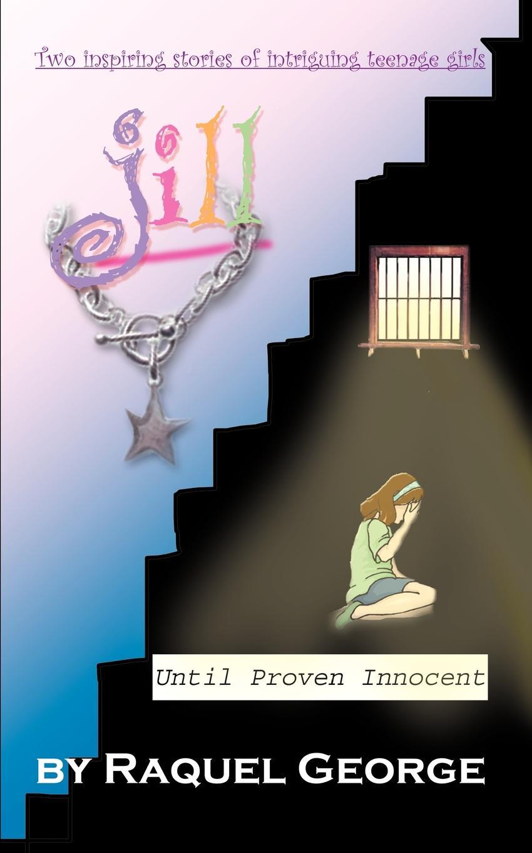 Raquel George Jill / Until Proven Innocent jill hadfield classroom dynamics