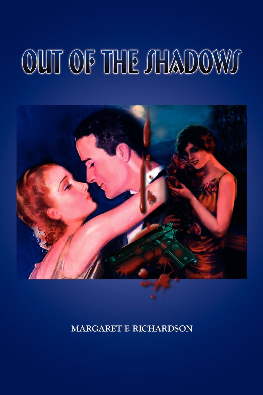 Margaret F. Richardson Out of the Shadows reign of shadows