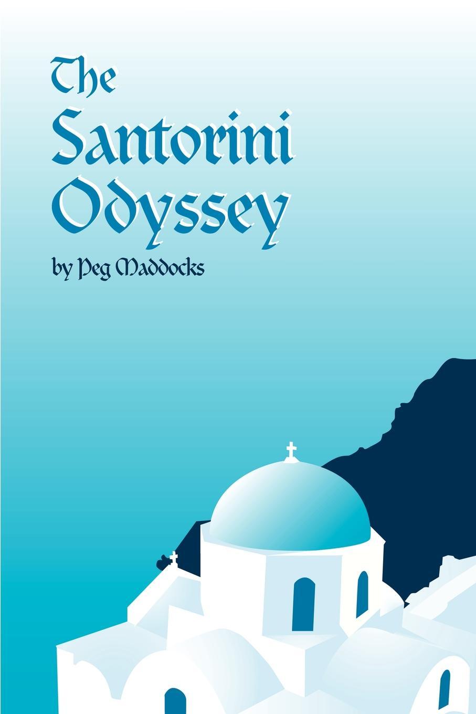 Peg Maddocks The Santorini Odyssey цена