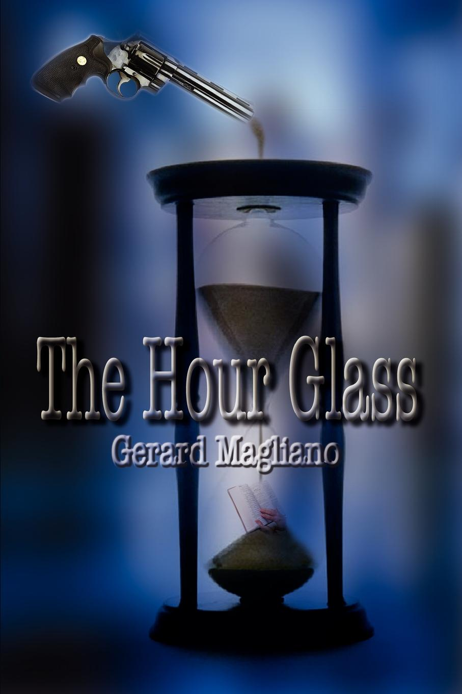 Gerard Magliano The Hour Glass the hour master