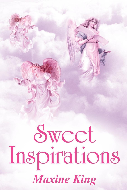 Maxine King Sweet Inspirations