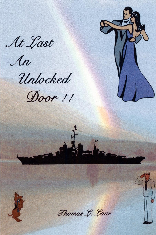 Thomas L. Law At Last An Unlocked Door! thinner at last