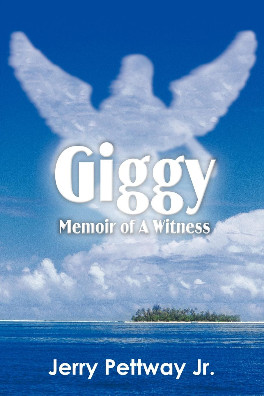Jerry Pettway Jr. Giggy Memoir of A Witness