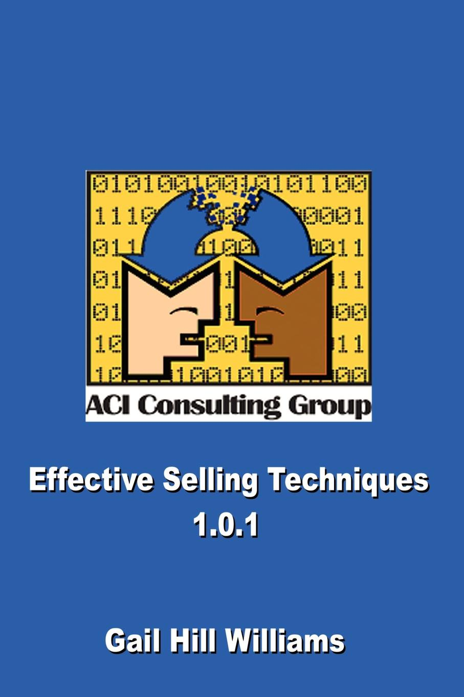 Gail Hill Williams Effective Selling Techniques 1.0.1