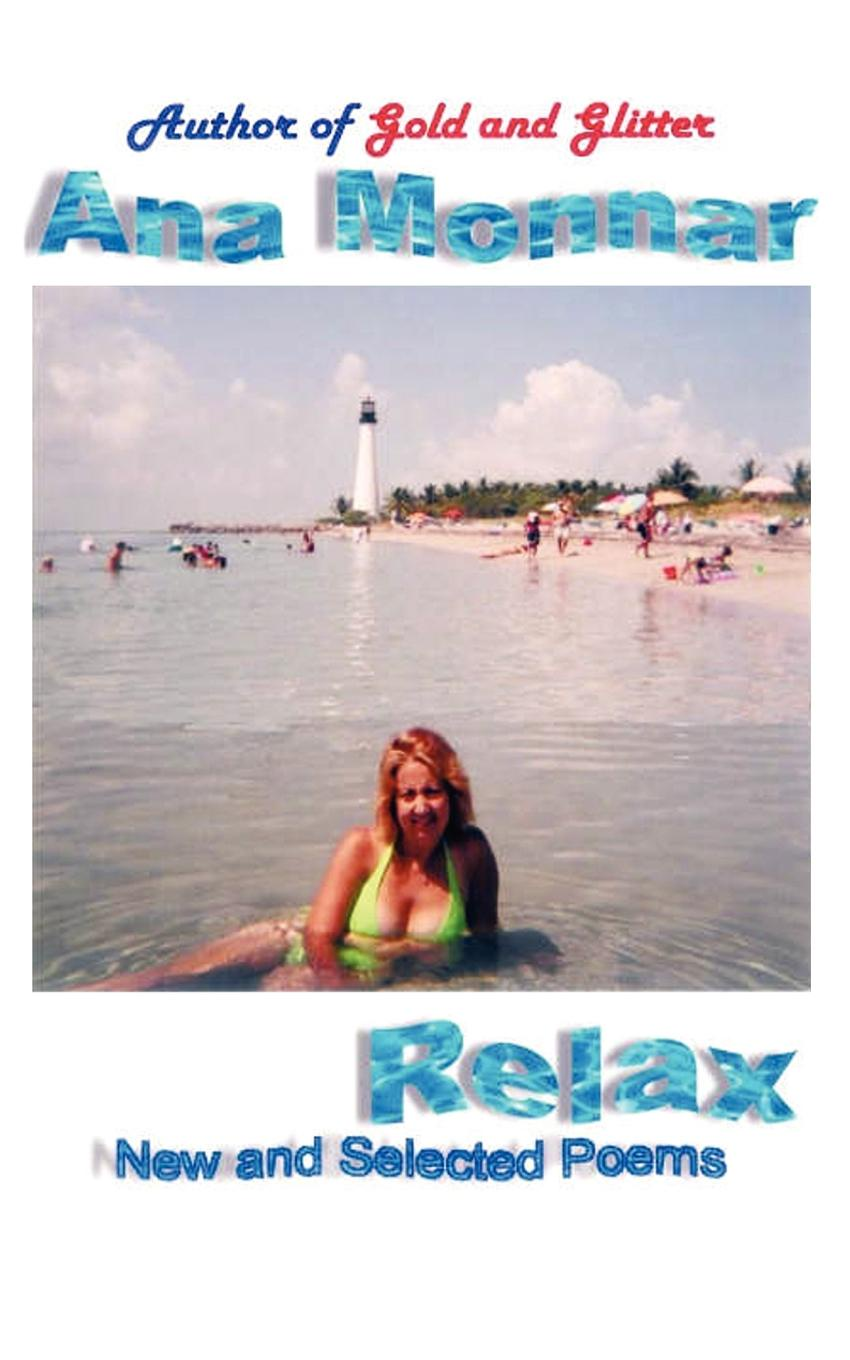 Ana Monnar Relax. New and Selected Poems