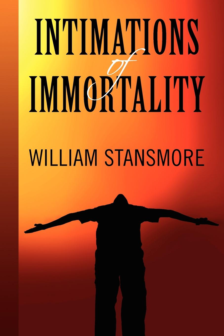 William Stansmore Intimations of Immortality immortality бессмертие