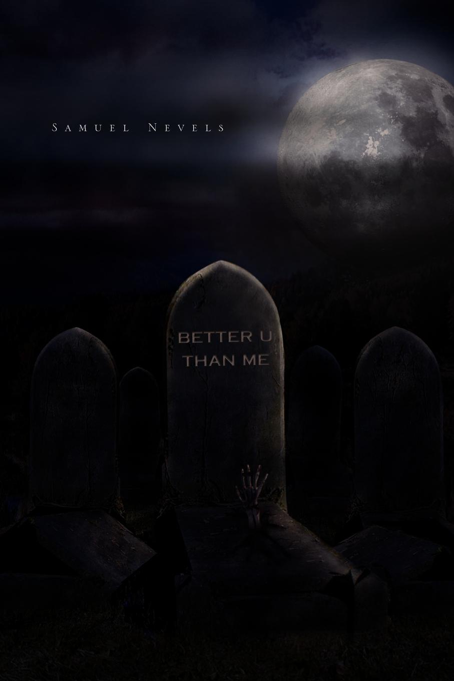 Фото - Samuel Nevels Better U Than Me gifted 2 better late than never