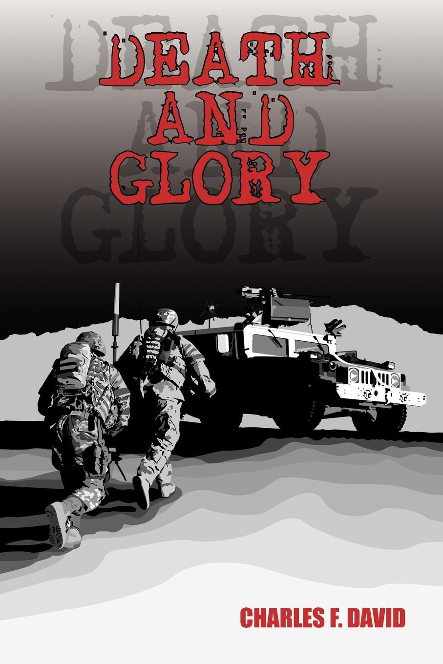 Charles F. David Death and Glory glory in death