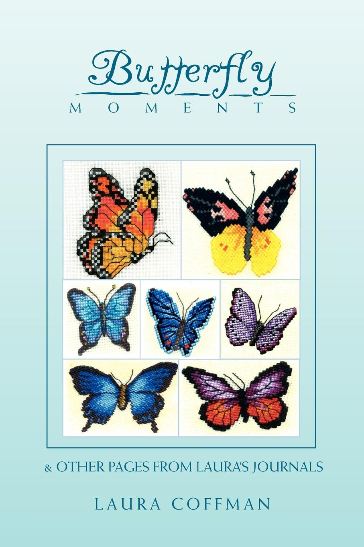 Coffman Laura Coffman, Laura Coffman Butterfly Moments laura grünberg 21 maailmakuulsat heliloojat