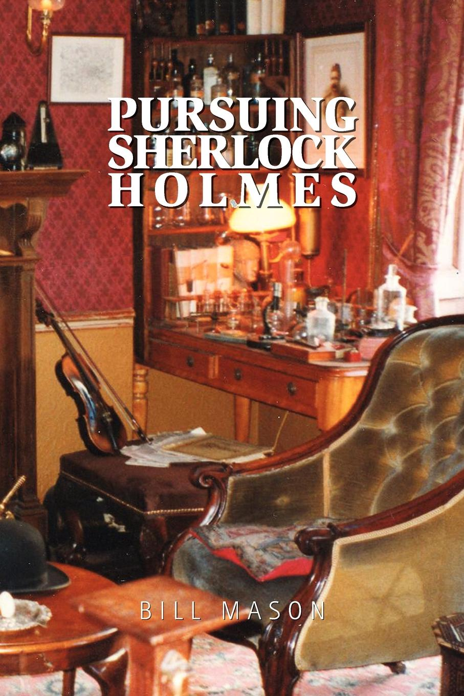Bill Mason Pursuing Sherlock Holmes