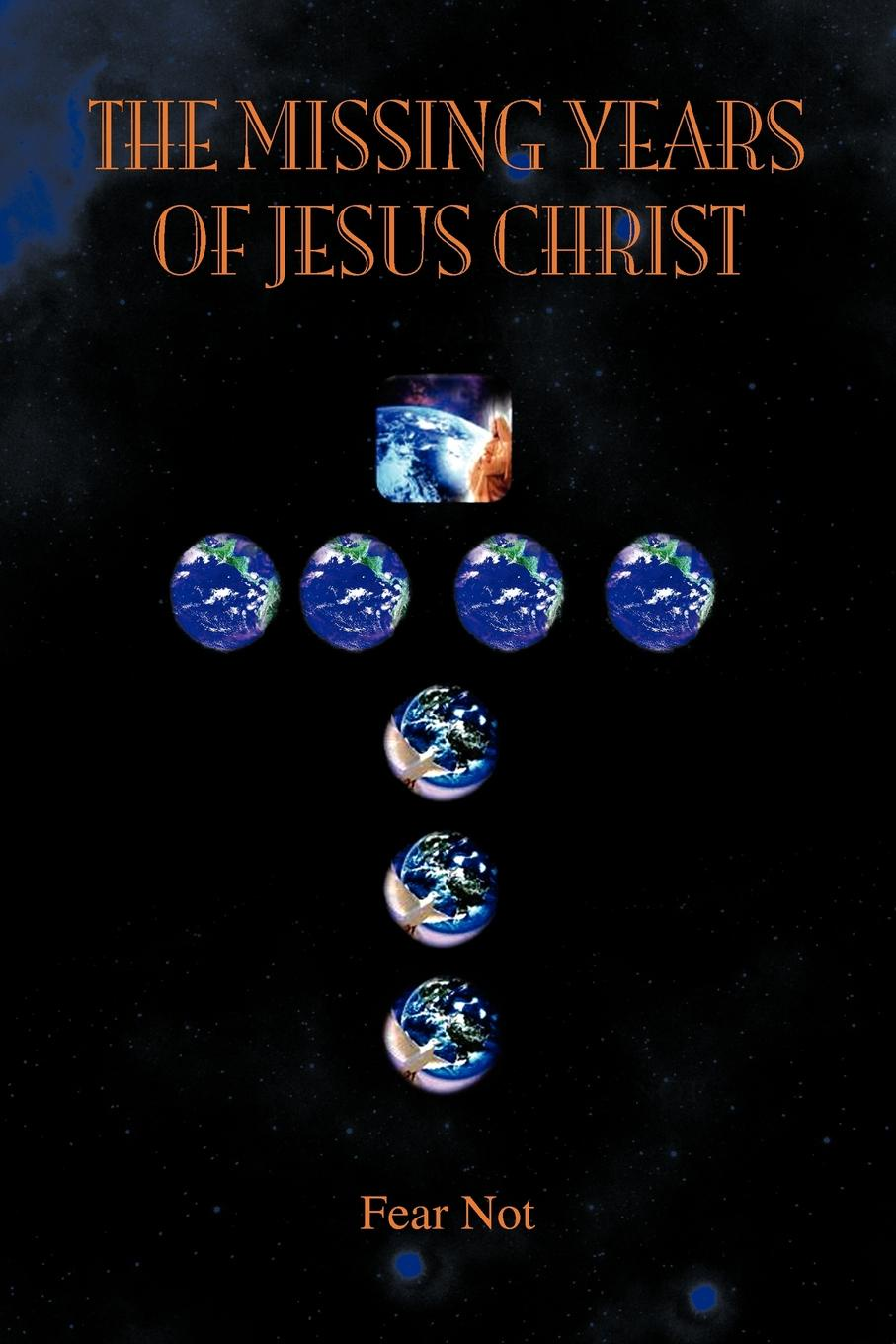 James Partch The Missing Years of Jesus Christ