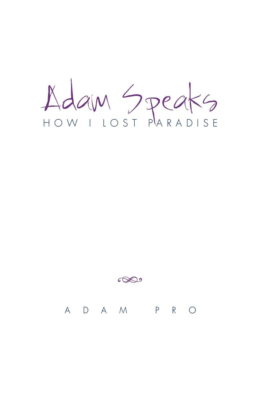 Adam Pro Adam Speaks. How I Lost Paradise adolphe adam le toreador