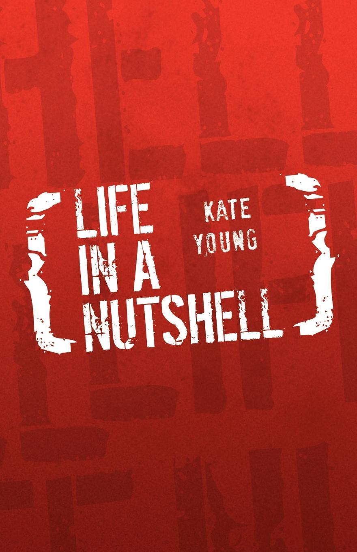 Kate Young LIFE IN A NUTSHELL mcewan i nutshell