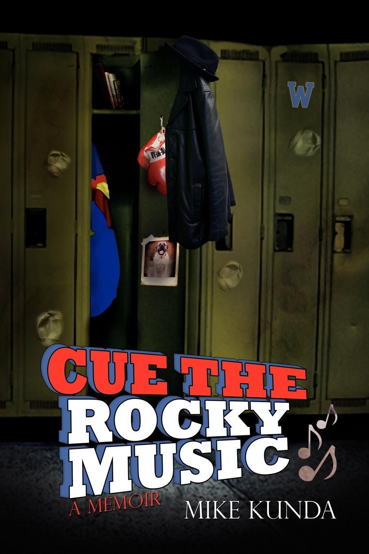 Kunda Mike Kunda, Cue the Rocky Music