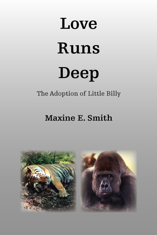 Maxine E. Smith Love Runs Deep virginia smith into the deep