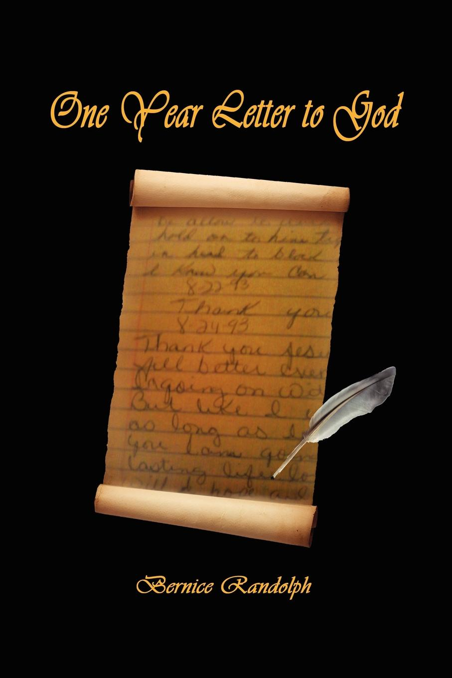 Bernice Randolph One-Year Letter to God just one year