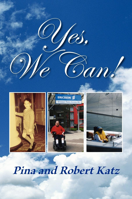 лучшая цена Pina Katz, Robert Katz Yes, We Can!