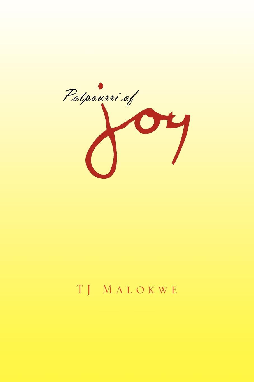 TJ Malokwe Potpourri of Joy недорого
