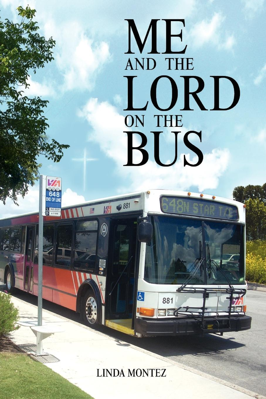 Montez Linda Montez, Linda Montez Me and the Lord on the Bus the wheels on the bus