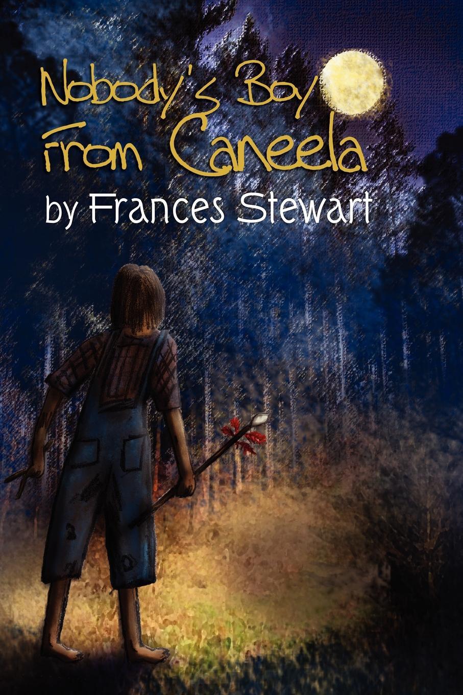 Frances Stewart Nobody's Boy from Caneela martha stewart s gardening