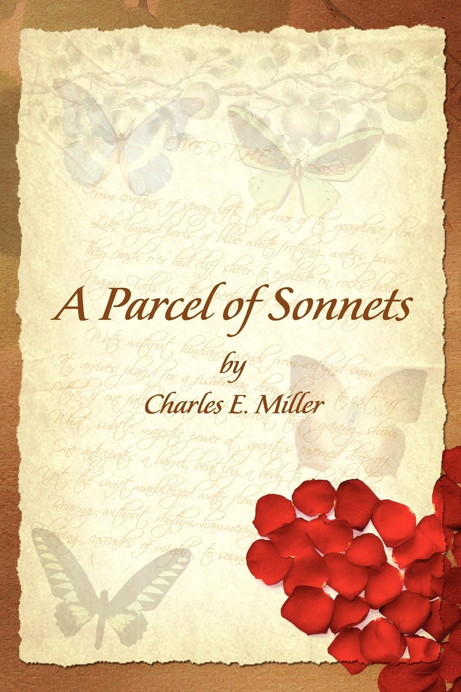 Charles E. IV Miller A Parcel of Sonnets by Charles E. Miller stephen miller a game of soldiers
