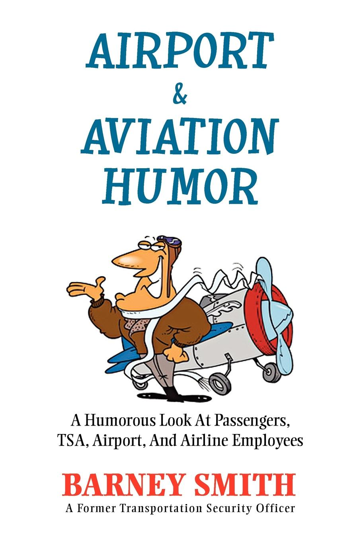 Barney Smith Airport & Aviation Humor