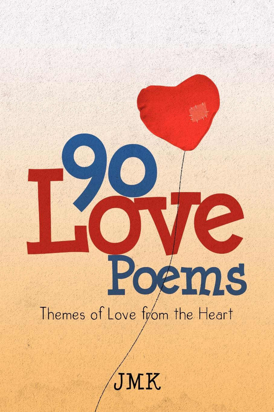 Jmk 90 Love Poems. Themes of Love from the Heart love poems of rumi