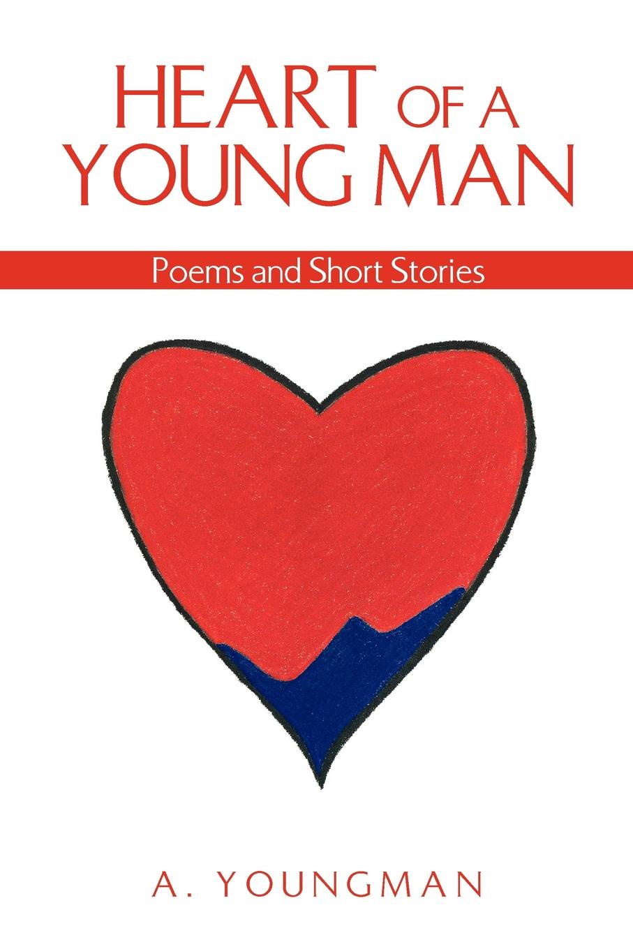 A. Youngman Heart of a Young Man benjamin waterhouse a journal of a young man of massachusetts 2nd ed