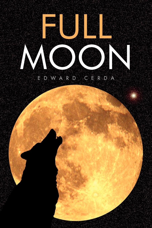Edward Cerda Full Moon at full moon 2