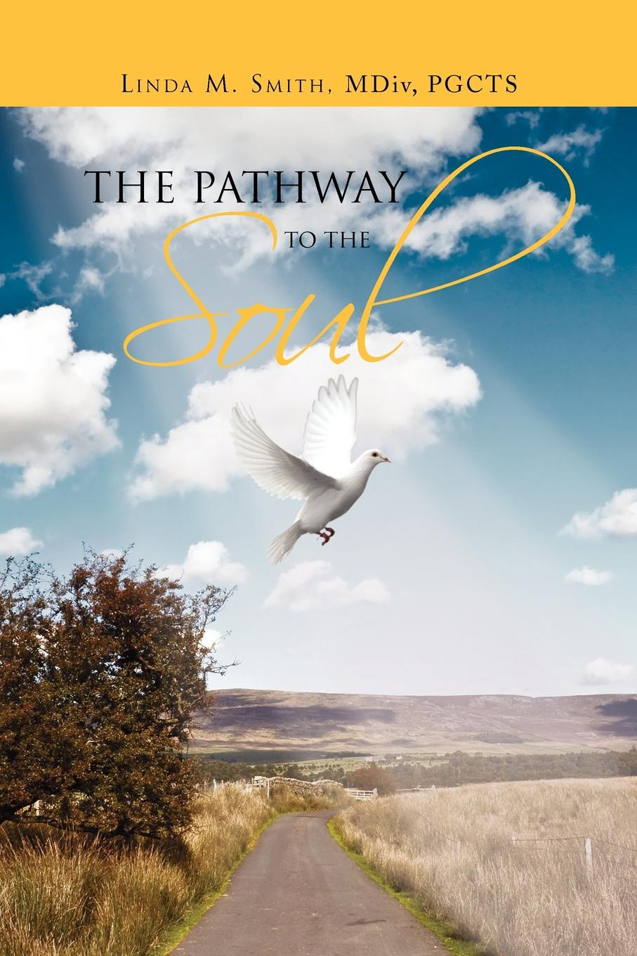 Linda Smith The Pathway to the Soul june moore soul fool to soul full