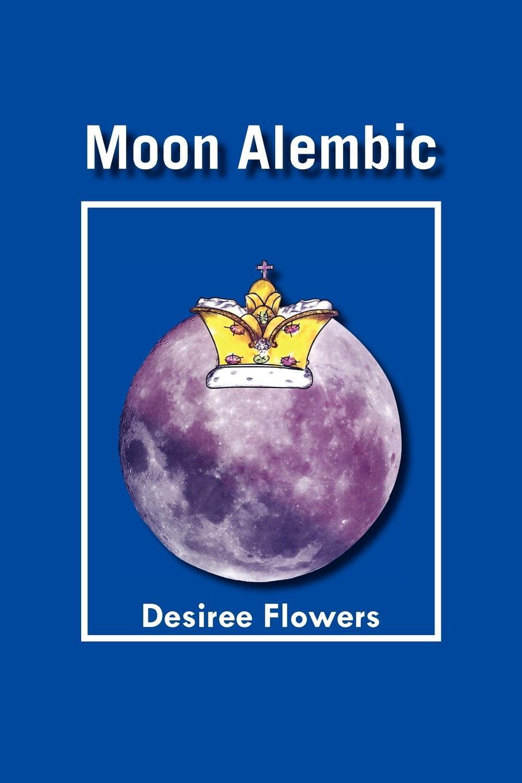 Desiree Flowers Moon Alembic
