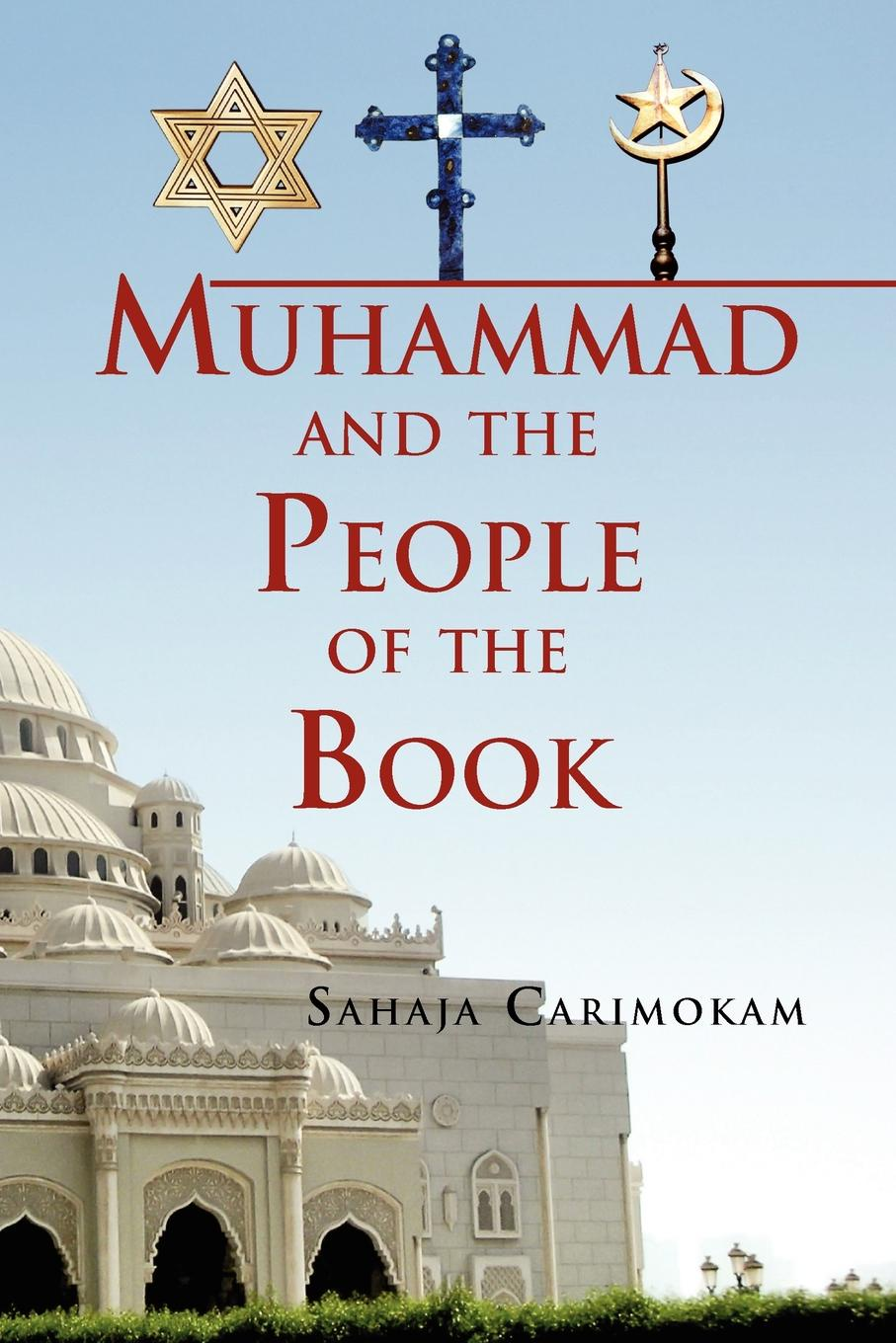 Sahaja Carimokam Muhammad and the People of the Book все цены