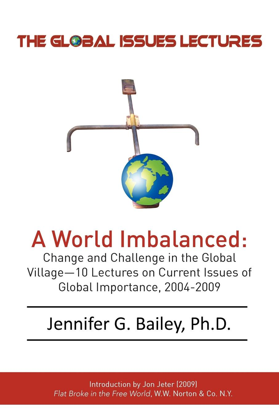 Jennifer G. Bailey The Global Issues Lectures frances harris global environmental issues