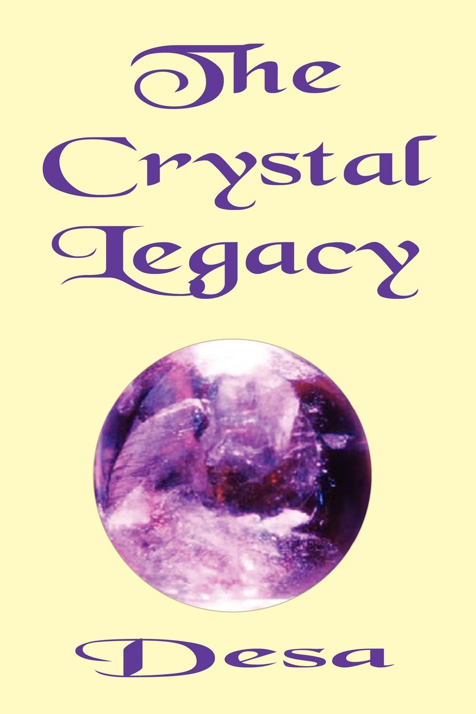 Desa The Crystal Legacy
