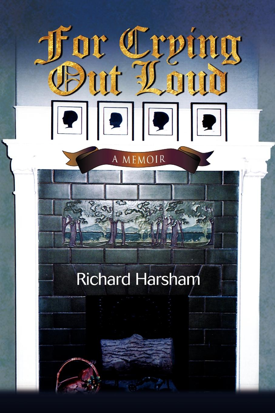 лучшая цена Richard Harsham For Crying Out Loud