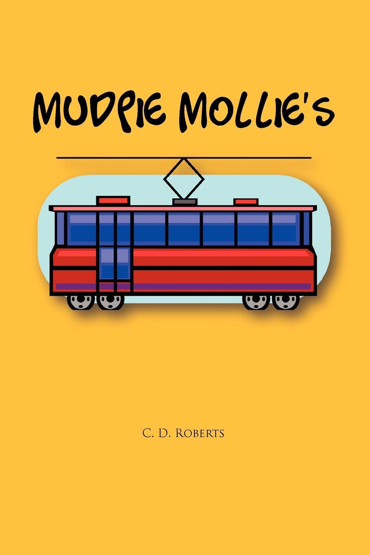 купить C. D. Roberts MUDPIE MOLLIE'S онлайн